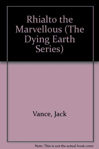 9780727813756: Rhialto the Marvellous (The Dying earth series)