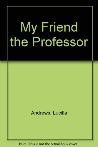 9780727813930: My Friend the Professor