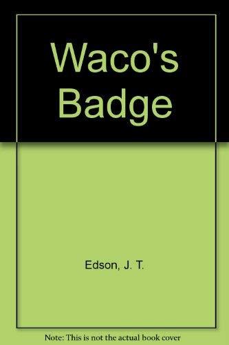 9780727814036: Waco's Badge