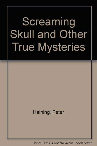 9780727814142: Screaming Skull and Other True Mysteries
