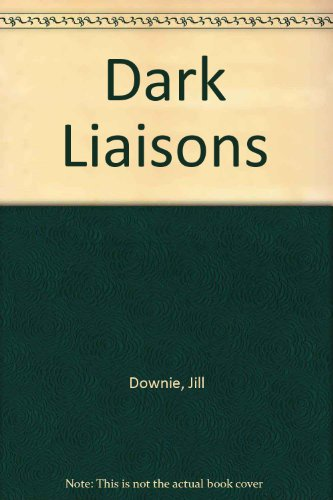 9780727814364: Dark Liaisons