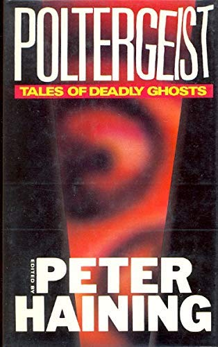 9780727814746: Poltergeist: Tales of Deadly Ghosts