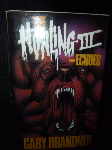 9780727815095: The Howling III: Echoes