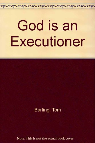 9780727815729: God is an Executioner