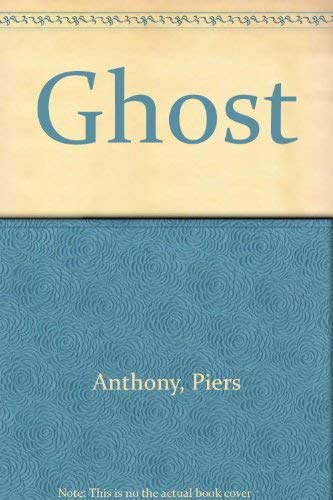 Ghost: Piers Anthony