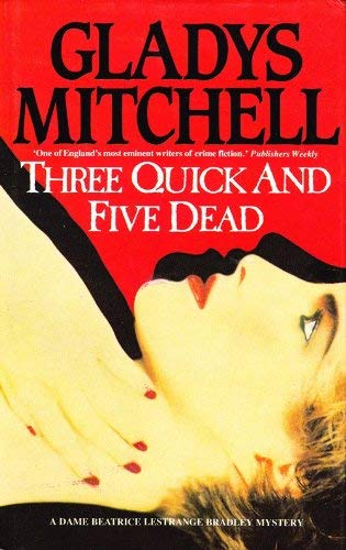 9780727816498: Three Quick and Five Dead