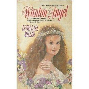Wanton Angel (0727816675) by Linda Lael Miller