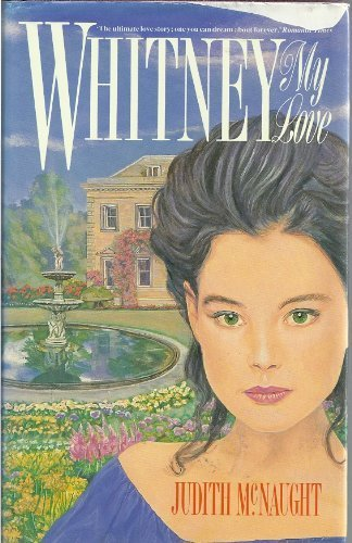Whitney, My Love: McNaught, Judith