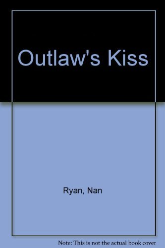 9780727817211: Outlaw's Kiss