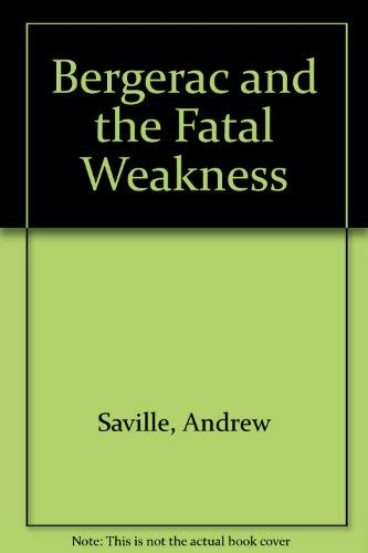 9780727817334: Bergerac and the Fatal Weakness