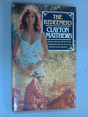 The Redeemers: Matthews, Clayton