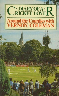 9780727820563: Diary of a Cricket Lover: Around the Counties with Vernon Coleman