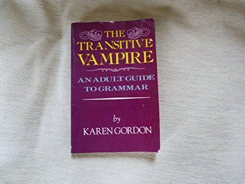 Transitive Vampire: Karen Elizabeth Gordon