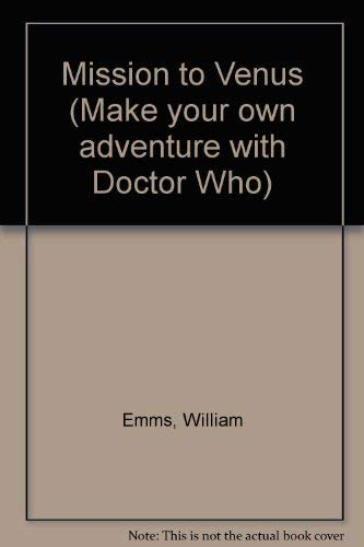 Make Your Own Adventure with DOCTOR WHO - MISSION TO VENUS. [ Based on the Classic BBC TV Televis...