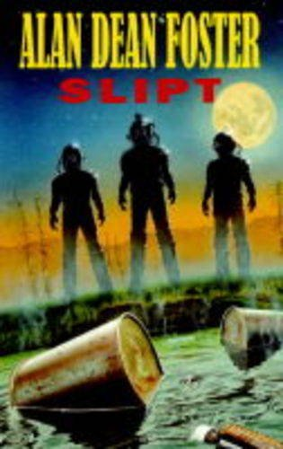 Slipt (0727822691) by Alan Dean Foster