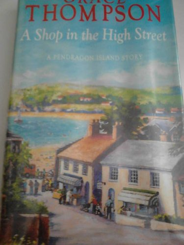 9780727822833: A Shop in the High Street (Pendragon Island)