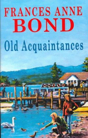9780727822895: Old Acquaintances