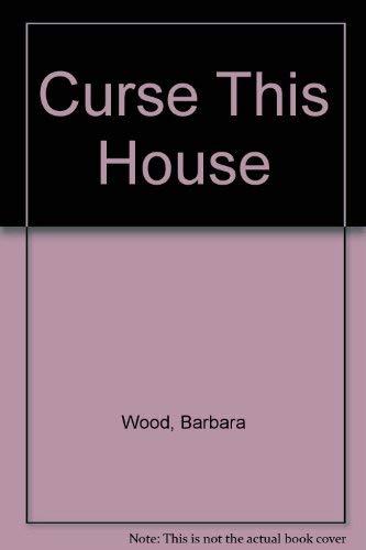 9780727822970: Curse This House