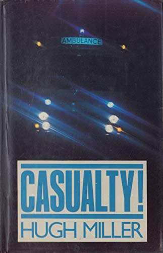 9780727830029: Casualty