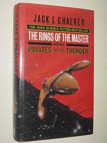 Pirates of the Thunder (Rings of the Master, Book 2): Chalker, Jack L.