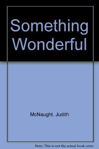 9780727840172: Something Wonderful