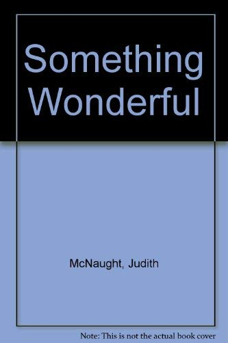 9780727840172: Something Wonderful