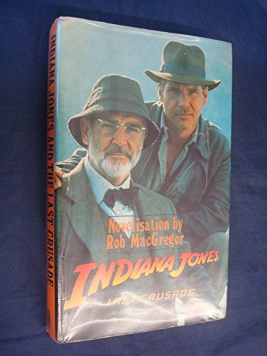 9780727840202: Indiana Jones and the Last Crusade: Novel