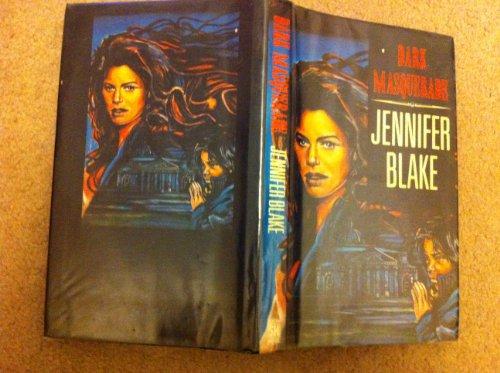 Dark Masquerade: Blake, Jennifer