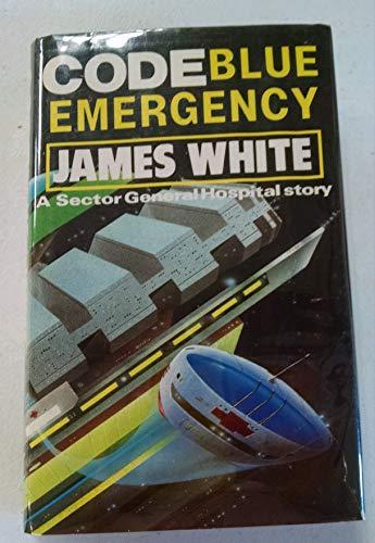 Code Blue - Emergency: White, James