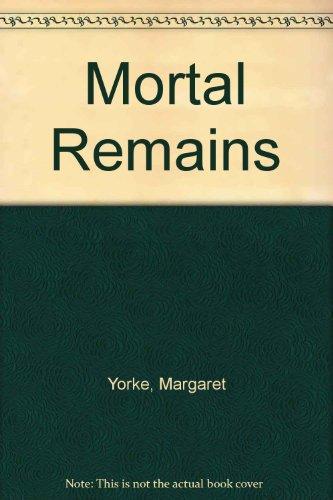 9780727840936: Mortal Remains
