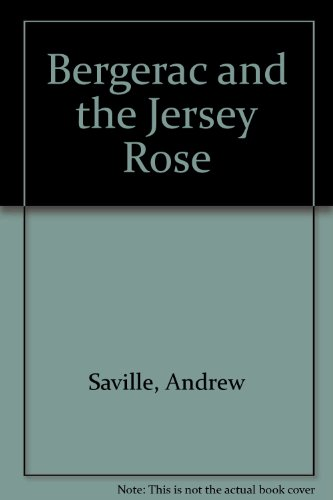 Bergerac and the Jersey Rose.: Andrew Saville.