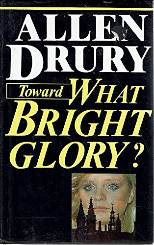 9780727841247: Toward What Bright Glory