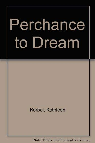 9780727841773: Perchance to Dream