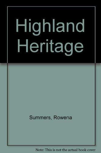 Highland Heritage: Summers, Rowena