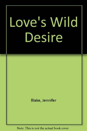 9780727842381: Love's Wild Desire