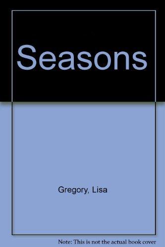 Seasons: Gregory, Lisa