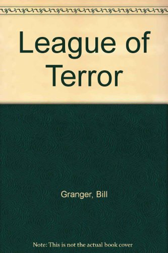 League of Terror. (0727842625) by Granger, Bill.