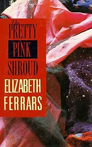 9780727842732: The Pretty Pink Shroud