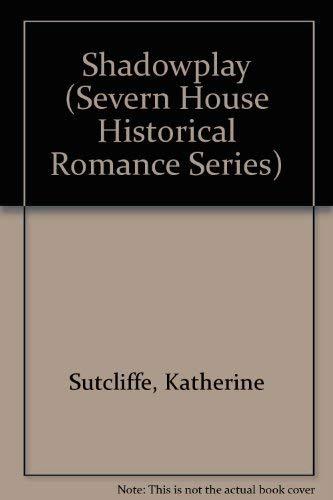 9780727842978: Shadowplay (Severn House Historical Romance Series)