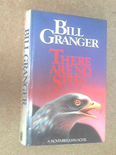 THERE ARE NO SPIES (0727843265) by BILL GRANGER