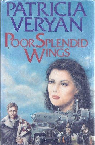 Poor Splendid Wings (9780727843395) by Veryan, Patricia