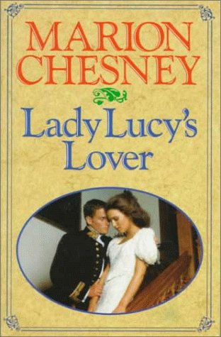 Lady Lucy's Lover: Chesney, Marion