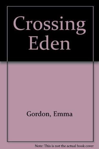 9780727843630: Crossing Eden