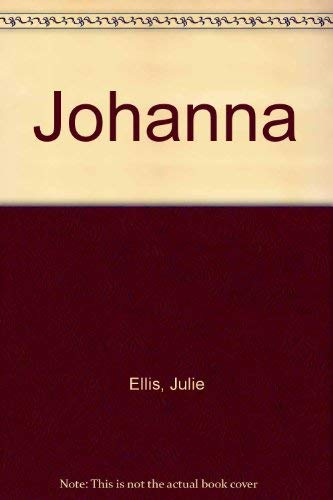 Johanna (9780727844064) by Julie Ellis