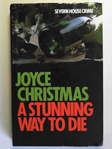 A Stunning Way to Die: Joyce Christmas