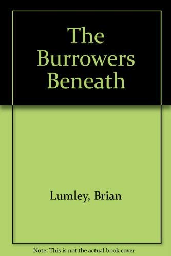 9780727844507: The Burrowers Beneath