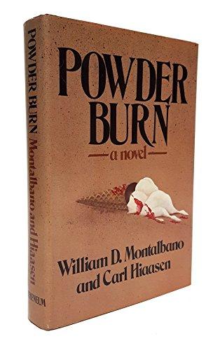 Powder Burn ***SIGNED***: Carl Hiaasen & William D. Montalbano