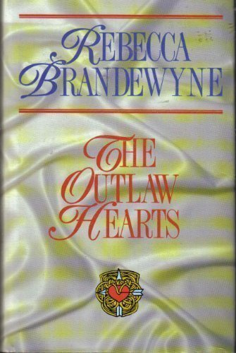 9780727844804: The Outlaw Hearts (Severn House Historical Romance Series)
