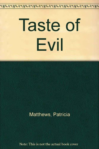 Taste of Evil: Matthews, Patricia, Matthews, Clayton