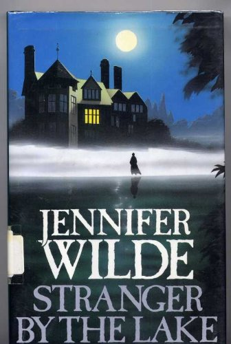 Stranger by the Lake: Wilde, Jennifer